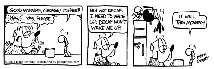 Decaf Wake Up