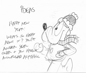 A doodle/sletch I created several years ago for a New year's Eve comic strip. it's been in my doodle pile for years. i still haven't used it, but yanever know.